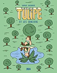 Tulipe et les sorciers par Sophie Guerrive