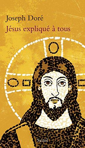 Lire Jésus expliqué à tous pdf