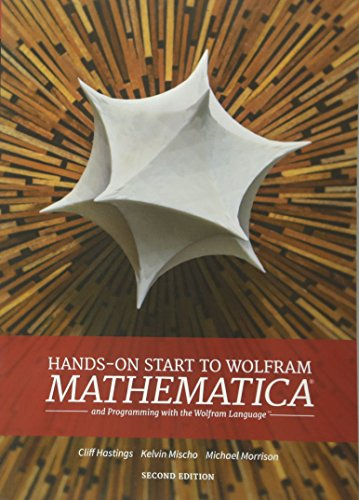 Hands-on Start To Wolfram Mathematica (2nd Edition) por Cliff Hastings