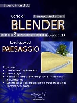 Corso di Blender. Livello 5 (Italian Edition) von [Andresciani, Francesco]