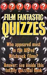 Film Fantastic Quizzes (Catergorically Quizzes Book 12)