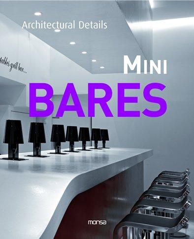 Mini Bares (Architectural Details) por aavv