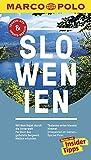MARCO POLO Reiseführer Slowenien: Reisen mit Insider-Tipps. Inklusive kostenloser Touren-App & Update-Service - Friedrich Köthe