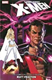 Uncanny X-Men: The Complete Collection by Matt Fraction Vol. 2