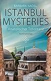Anatolischer Totentanz: Istanbul Mysteries