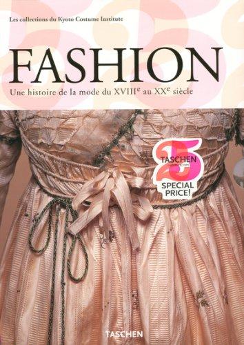 Fashion Coffret en 2 volumes : Une histoire de la mode du XVIIIe au XXe siècle, Les collections du Kyoto Costume Institute par Akiko Fukai