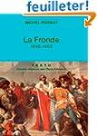 La Fronde : 1648-1653