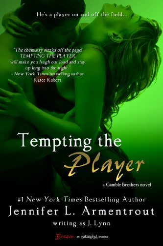 Tempting the Player (A Gamble Brothers Novel Book 2) (English Edition) von [Lynn, J.]