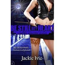 Be Still My Heart (Vampire Assassin League Book 2) (English Edition)