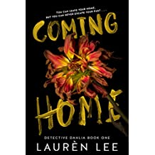 Coming Home (Detective Dahlia Book 1)