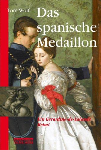 Das spanische Medaillon: Ein Gerardine-de-Lalande-Krimi -