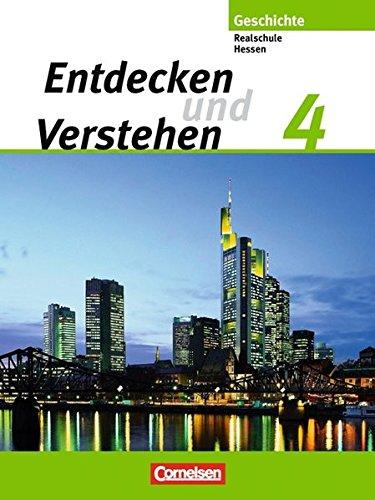 Entdecken und verstehen - Realschule Hessen - Bisherige Ausgabe / Band 4 - Von der Weimarer Republik bis zur Gegenwart,