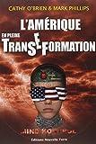 Amérique en pleine Transe-Formation (L')...