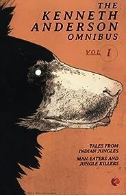 The Kenneth Anderson Omnibus - Vol. 1