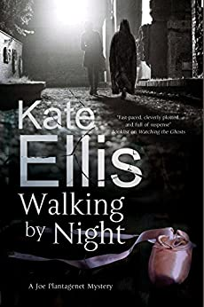Walking by Night (A Joe Plantagenet Mystery) by [Ellis, Kate]