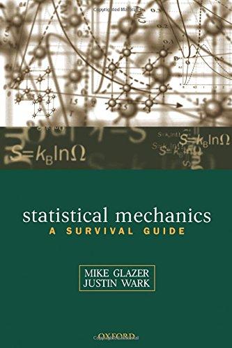Statistical Mechanics: A Survival Guide por A.M. Glazer