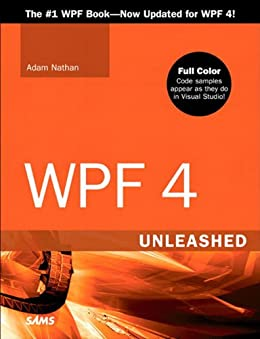 WPF 4 Unleashed von [Nathan, Adam]