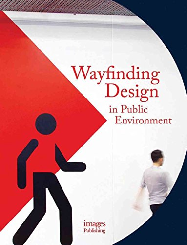 [(Wayfinding Design in the Public Environment)] [By (author) Andrew Hodson] published on (July, 2015)