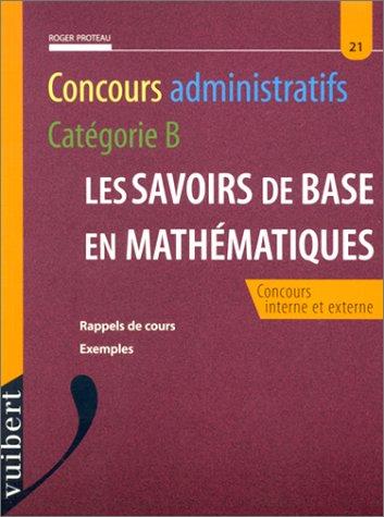 Les savoirs de base en mathématiques par Proteau
