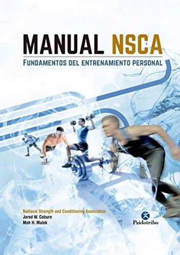 Manual NSCA: Fundamentos del entrenamiento personal (Deportes) por Jared W. Coburn