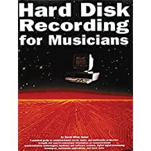 Hard Disk Recording for Musicians