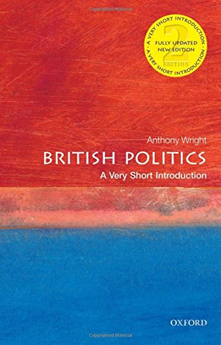 British Politics: A Very Short Introduction (Very Short Introductions) por Tony Wright