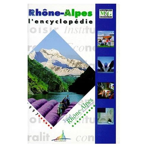 RHONES-ALPES. L'encyclopédie, avec CD-ROM