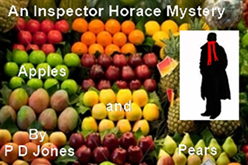 An Inspector Horace Mystery - Apples and Pears