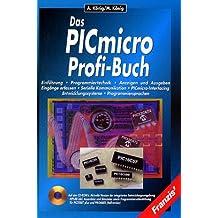 Das PICmicro Profi-Buch, m. CD-ROM