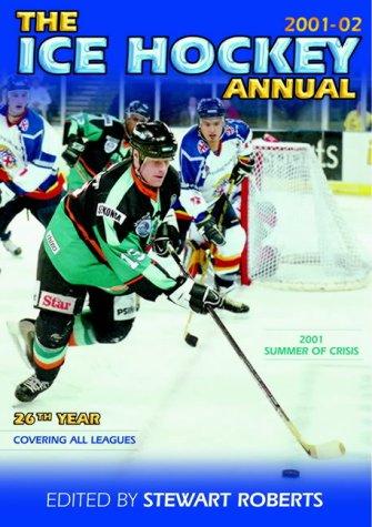 The Ice Hockey Annual: 2001-2002 por Stewart Roberts