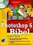 Die Photoshop 6 Bibel