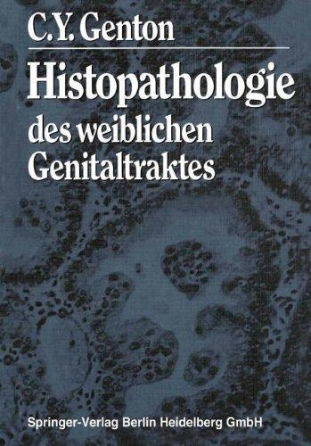 Histopathologie des weiblichen Genitaltraktes (German Edition)