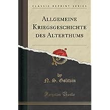 Allgemeine Kriegsgeschichte des Alterthums (Classic Reprint)