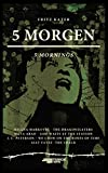 5 MORGEN (LIFE IS A REMIX).: Theaterstück. Deutsch/Englisch (German Edition)