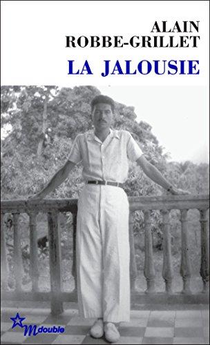 La Jalousie (Double) (French Edition)