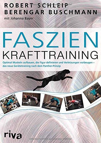faszien-krafttraining-optimal-muskeln-aufbauen-die-figur-definieren-und-verletzungen-vorbeugen-das-n