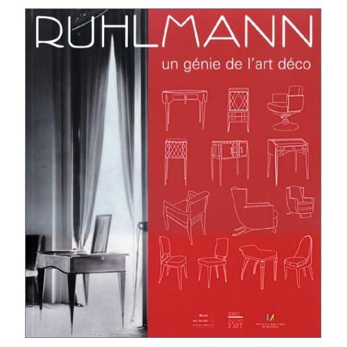 Ruhlmann : Un génie de l'art déco
