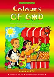 Colours of God: A Wondering Book for Children