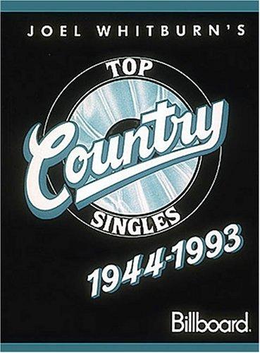 Komplette Sammlung Top (Joel Whitburn's Top Country Singles, 1944-1993)