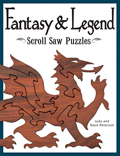 oll Saw Puzzles: Patterns & Instructions for Dragons, Wizards & Other Creatures of Myth ()