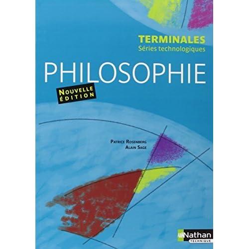 Philosophie - Terminales séries technologiques by Alain Sage (2012-04-24)