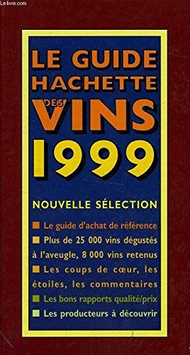 Vins 1999 (Le Guide Hachette) - Wein Rack Französisch