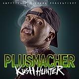 Kush Hunter [Explicit]