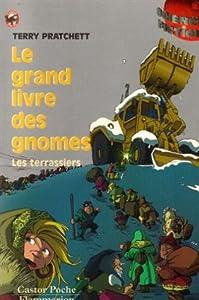 """Afficher """"Le grand livre des gnomes n° 2 Les terrassiers"""""""