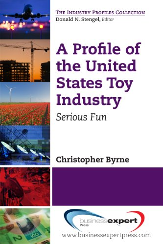 a-profile-of-the-united-states-toy-industry-serious-fun-the-industry-profiles-collection