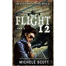 Flight 12: A Evie Preston Mystery (Flight 12 Begins Series Book 7) (English Edition)