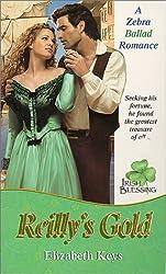 Irish Blessing: Reilly's Gold (Zebra Ballad Romance)