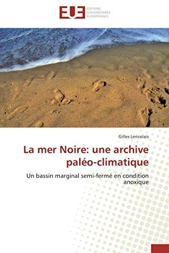 La mer noire: une archive paléo-climatique