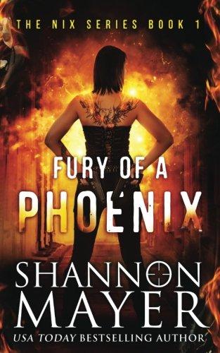 Fury of a Phoenix: Volume 1 (The Nix Series)