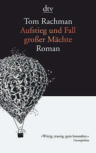 Aufstieg und Fall großer Mächte: Roman (Fall Groß)